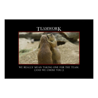 The real meaning of teamwork [XL] Poster