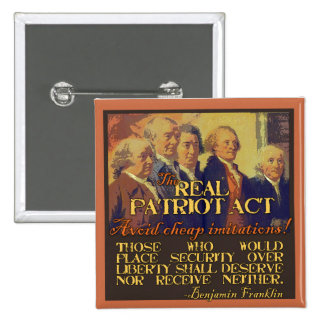 The Real Patriot Act Pinback Button