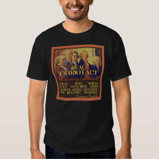 The Real Patriot Act T-shirts