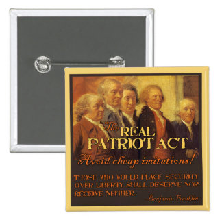 The Real Patriot Act, The Founding Fathers 15 Cm Square Badge