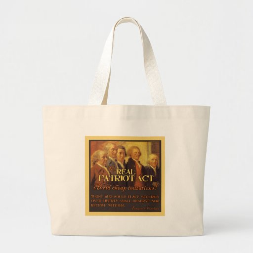 The Real Patriot Act, The Founding Fathers Tote Bags