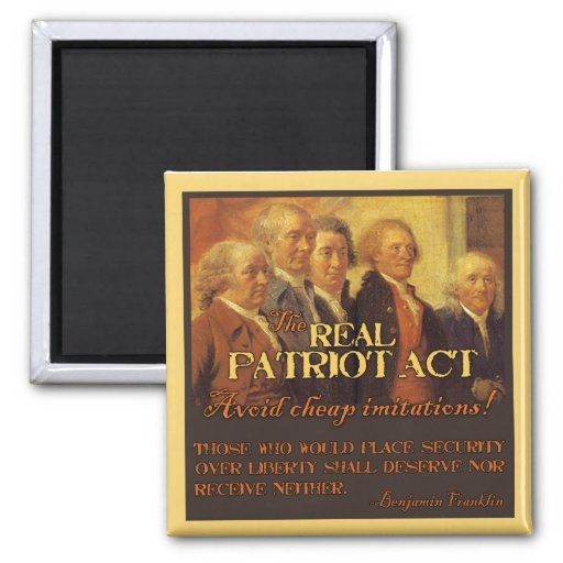The Real Patriot Act, The Founding Fathers Refrigerator Magnet