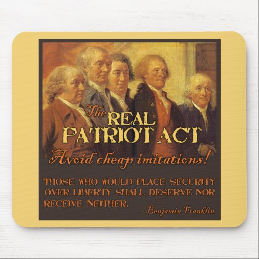 The Real Patriot Act, The Founding Fathers Mouse Pad