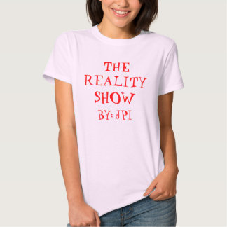 THE REALITY SHOW GIRLS BADYDOLL T-SHIRT