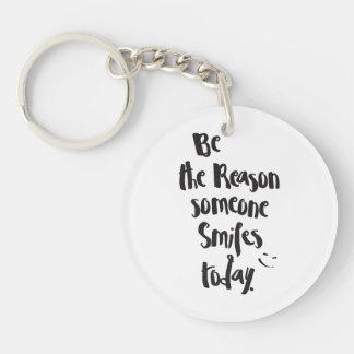 The Reason Someone SmilesToday, Quote Calligraphy Key Ring