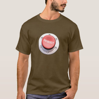 the REBOOT button T-Shirt