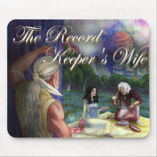 The Record Keeper's Wife Mouse Pad