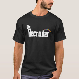 The Recruiter T-Shirt
