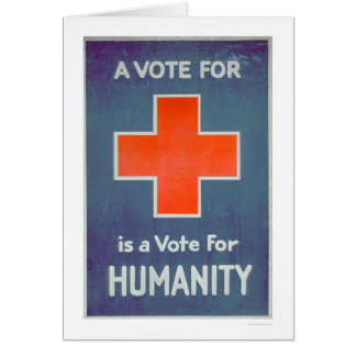 The Red Cross is a Vote for Humanity (US00102) Greeting Card