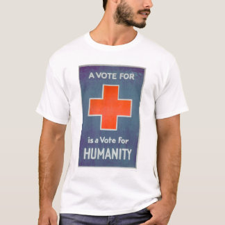 The Red Cross is a Vote for Humanity (US00102) T-Shirt