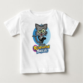The Reduced Break Crazy Cat! Baby T-Shirt