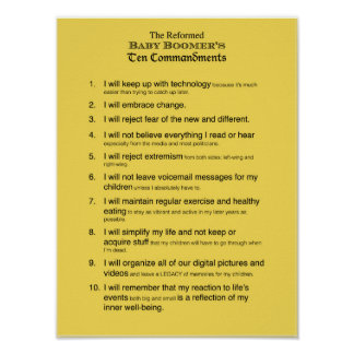 The Reformed Baby Boomer's 10 Commandments Poster
