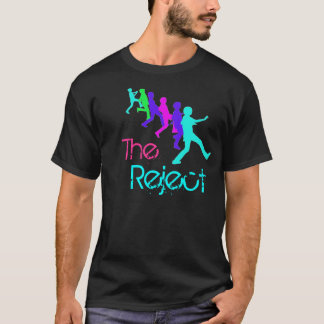 The Reject T-Shirt