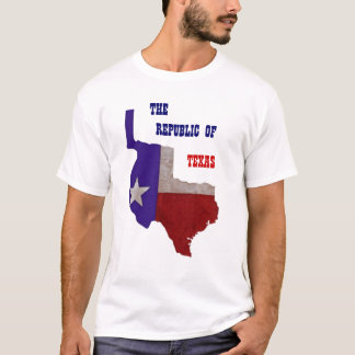 THE REPUBLIC OF TEXAS T-Shirt