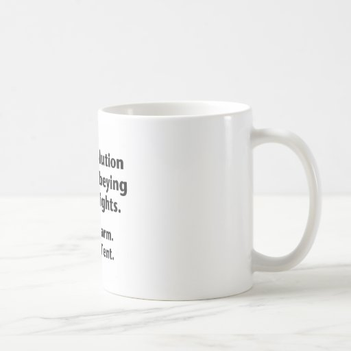 The Revolution Will Be Obeying Traffic Lights. Coffee Mug
