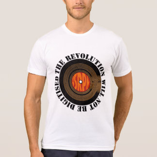 The Revolution Will Not Be Digitised T-Shirt