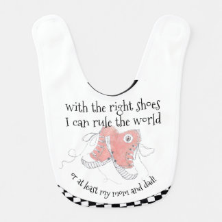 The Right Shoes Funny Bib