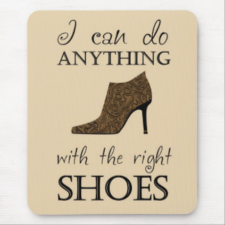 The Right Shoes Mouse Pad