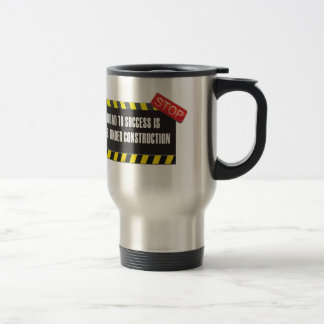 The road is under construction coffee mug