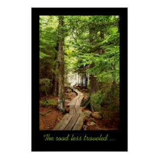 The road less traveled ... poster