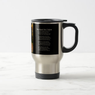 The Road Not Taken - Poem  and photo on cup Stainless Steel Travel Mug