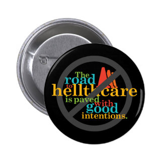 The Road to Hellthcare... 6 Cm Round Badge