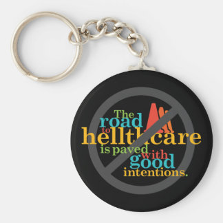 The Road to Hellthcare... Basic Round Button Key Ring