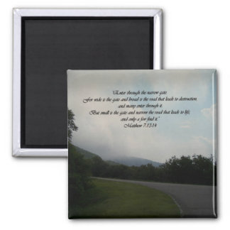 The Road to Life Magnet