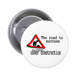 The road to success is always under construction pins