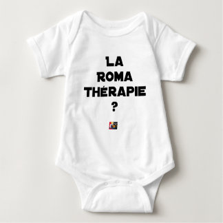 THE ROMA THERAPY? - Word games - François City Baby Bodysuit