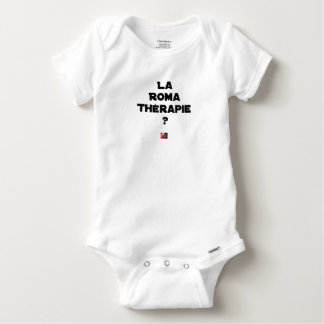 THE ROMA THERAPY? - Word games - François City Baby Onesie