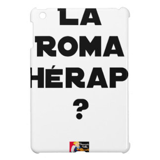 THE ROMA THERAPY? - Word games - François City Case For The iPad Mini