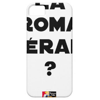 THE ROMA THERAPY? - Word games - François City iPhone 5 Covers