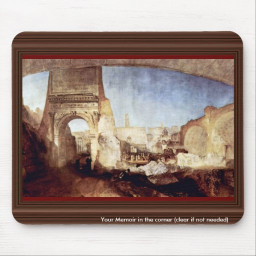 The Roman Forum For Mr. Soane'S Museum By Turner Mouse Pads