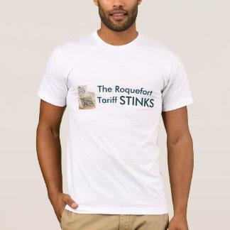 The Roquefort Tariff STINKS T-Shirt