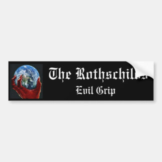 The Rothschilds evil grip Bumper Sticker