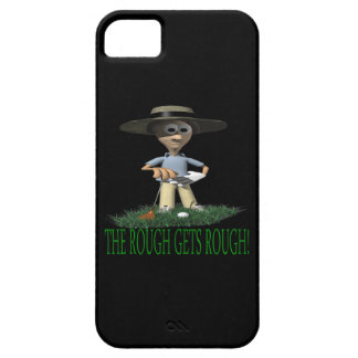 The Rough Gets Rough iPhone 5 Cover