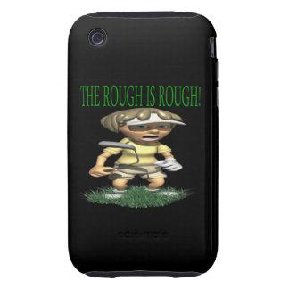 The Rough Is Rough iPhone 3 Tough Case