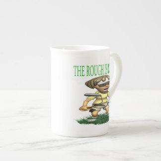 The Rough Is Rough Porcelain Mugs
