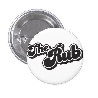 The Rub classic logo small button Pins
