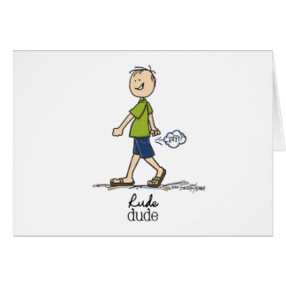 The Rude Dude Greeting Card