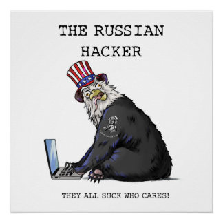 The Russian Hacker Poster with Eagle Bear