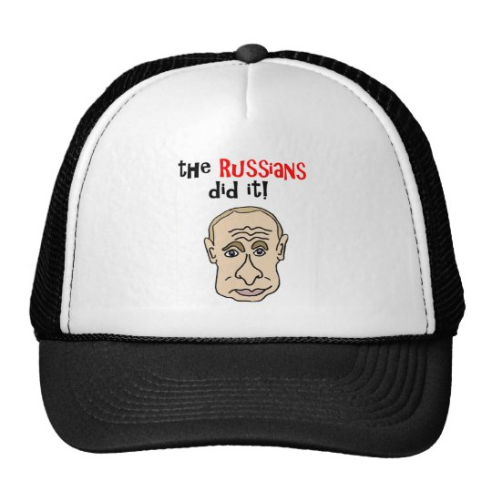 The Russians did it Putin Cartoon Cap
