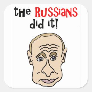 The Russians did it Putin Cartoon Square Sticker