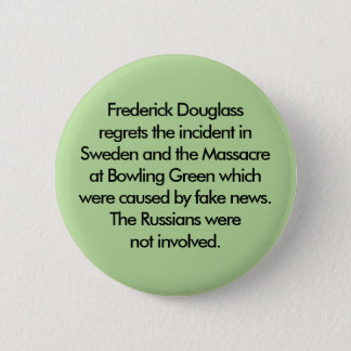 The Russians were not involved 6 Cm Round Badge