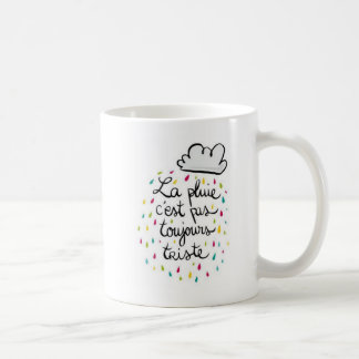 The sad pluie c´est mug