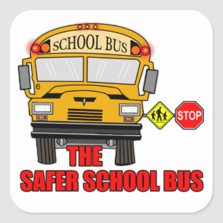 The safer school bus square sticker