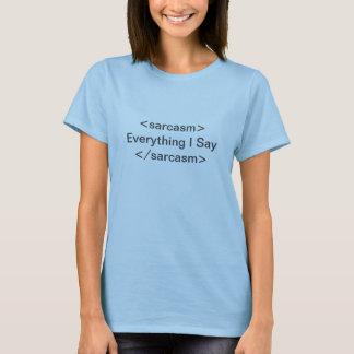 The Sarcasm Font T-Shirt