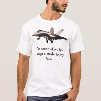 The scent of jet fuel T-Shirt