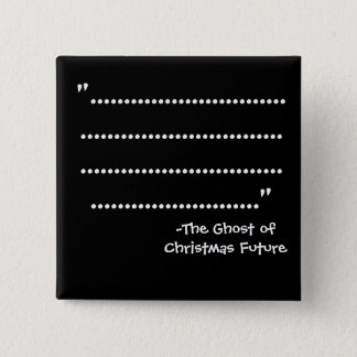 """....."" -The Scrooge Series 15 Cm Square Badge"